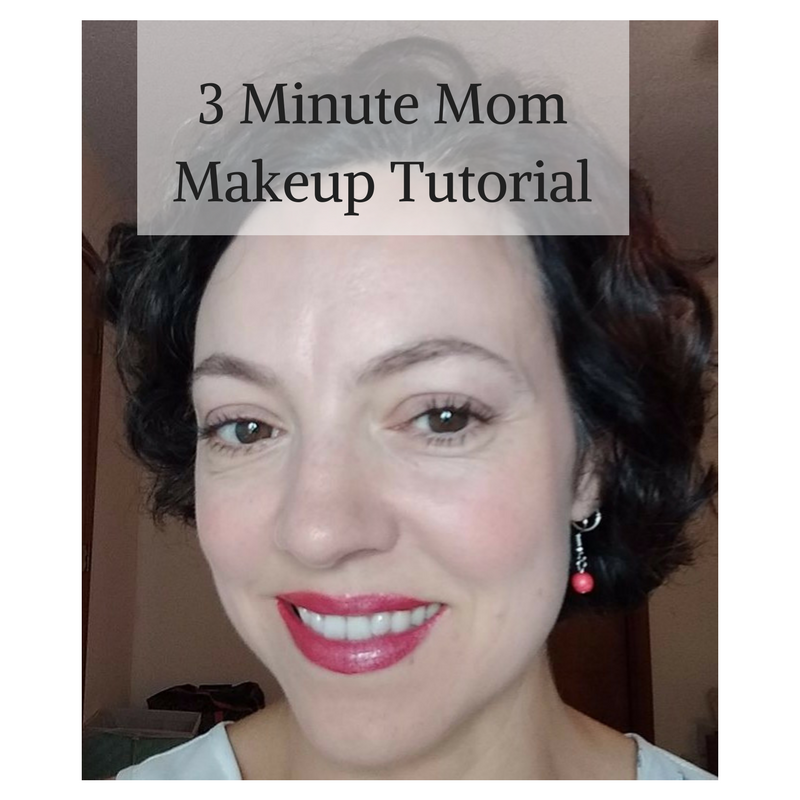 3 Minute Mom Makeup Tutorial