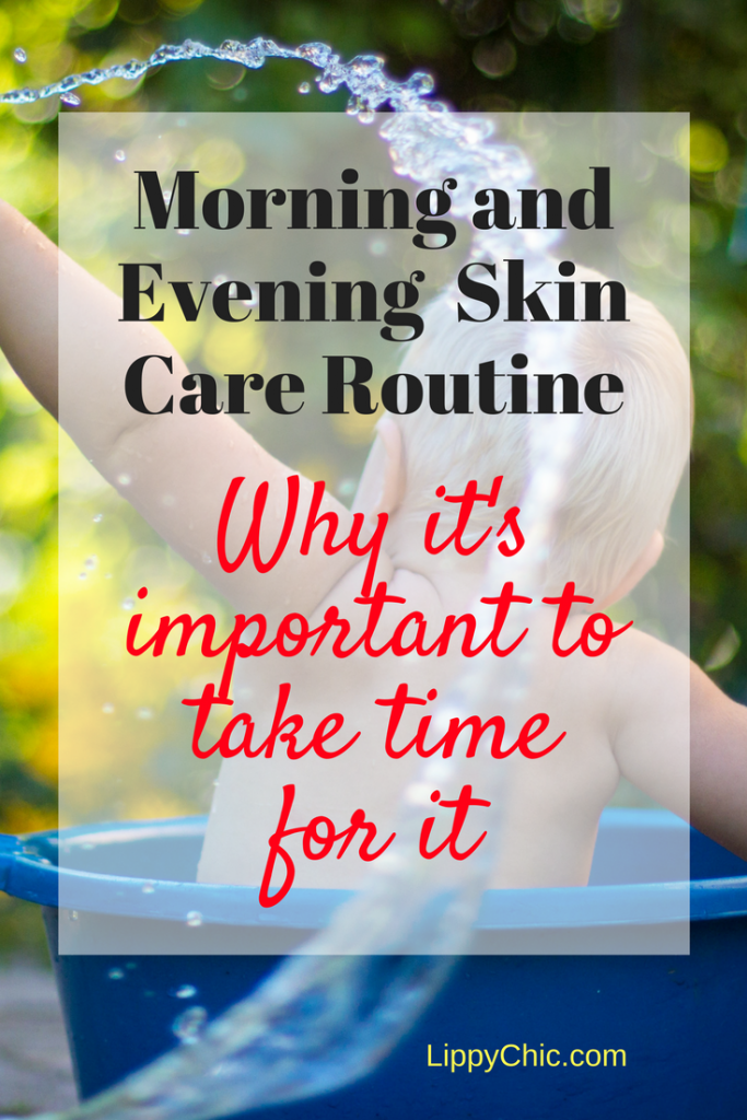 Morning and Evening Skin Care Routine