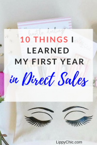 10 things I learned my first year in direct sales