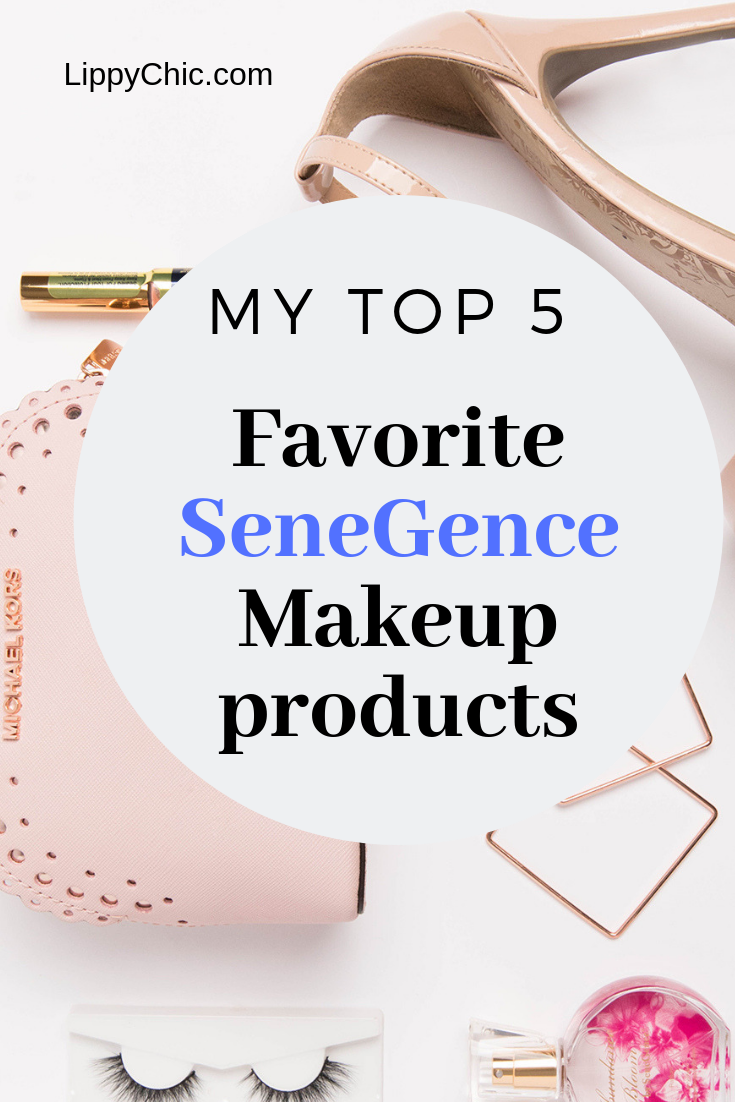 Top 5 Favorite SeneGence Makeup products