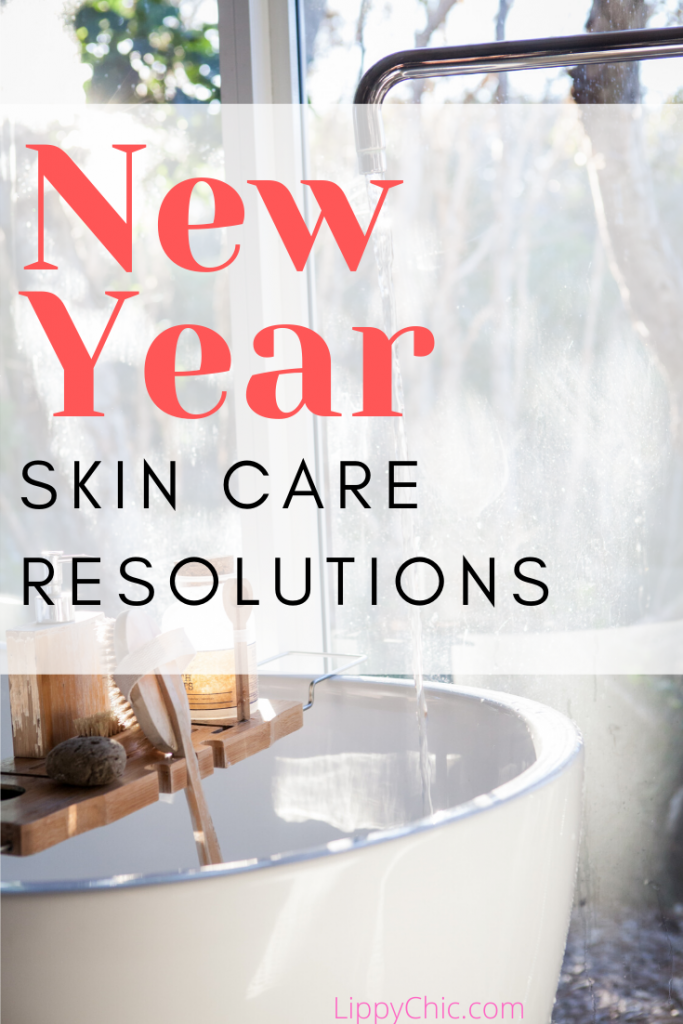 New Year Skin Care Resolutions: Skin care is a form of self-care, try these skin care resolutions for the new year!