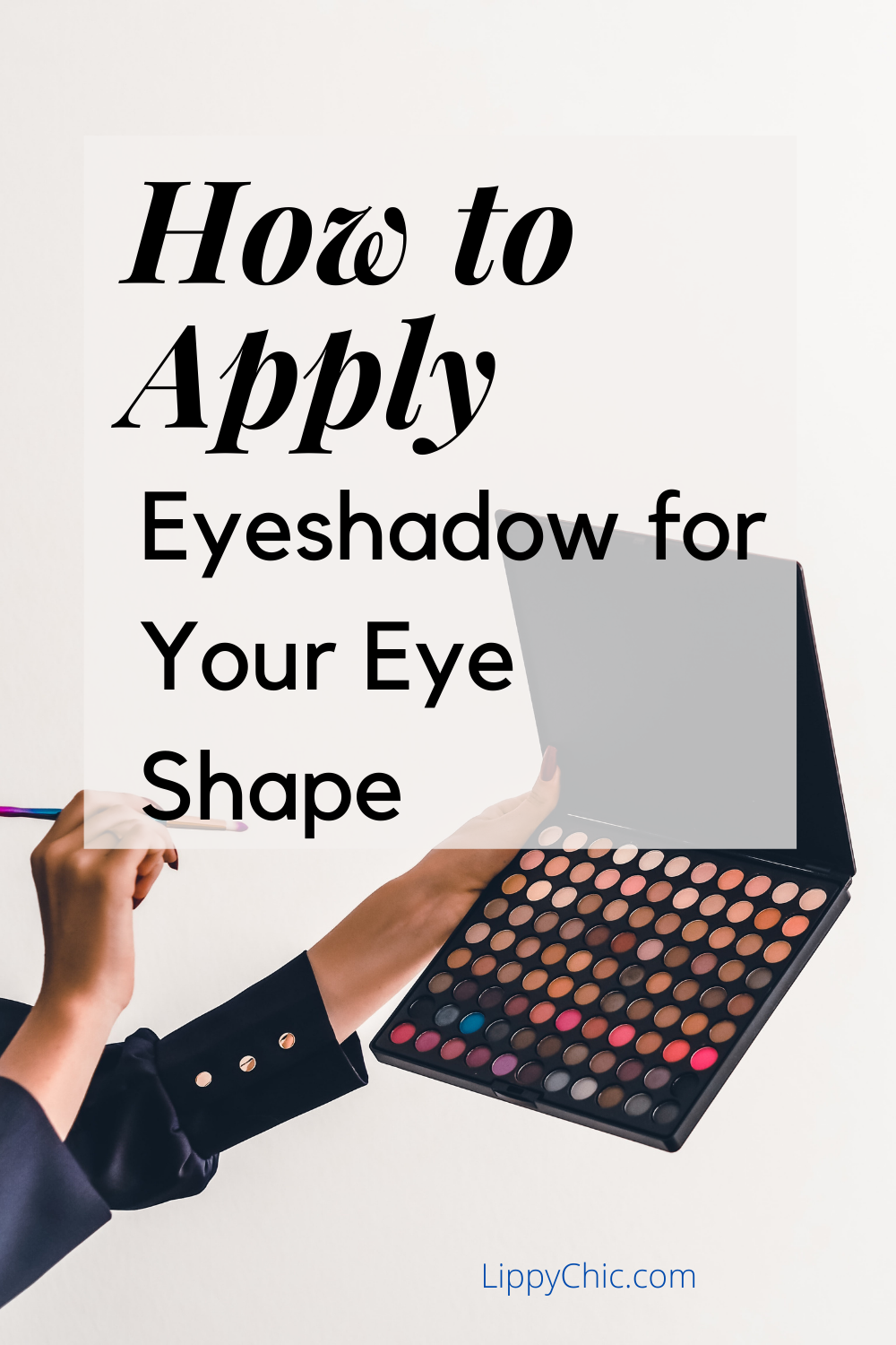 How to apply eyeshadow for your eye shape