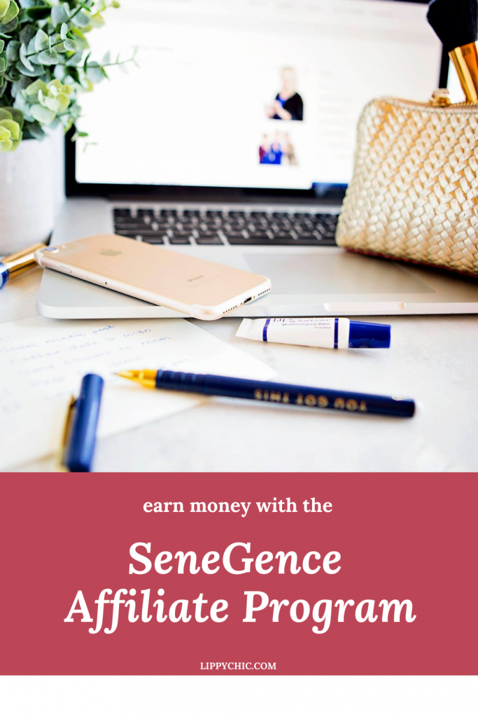 Earn money with the SeneGence affiliate program